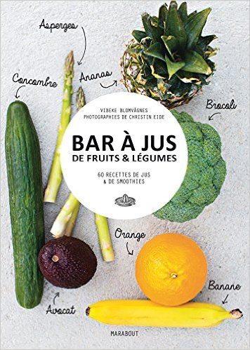 livre bar à jus de fruits et légumes