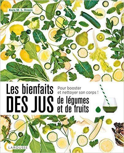 bienfaits des jus de légumes et de fruits